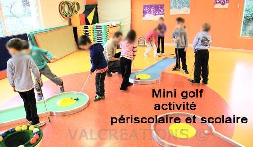 minigolf en activité périscolaire, scolaire et centre de loisirs